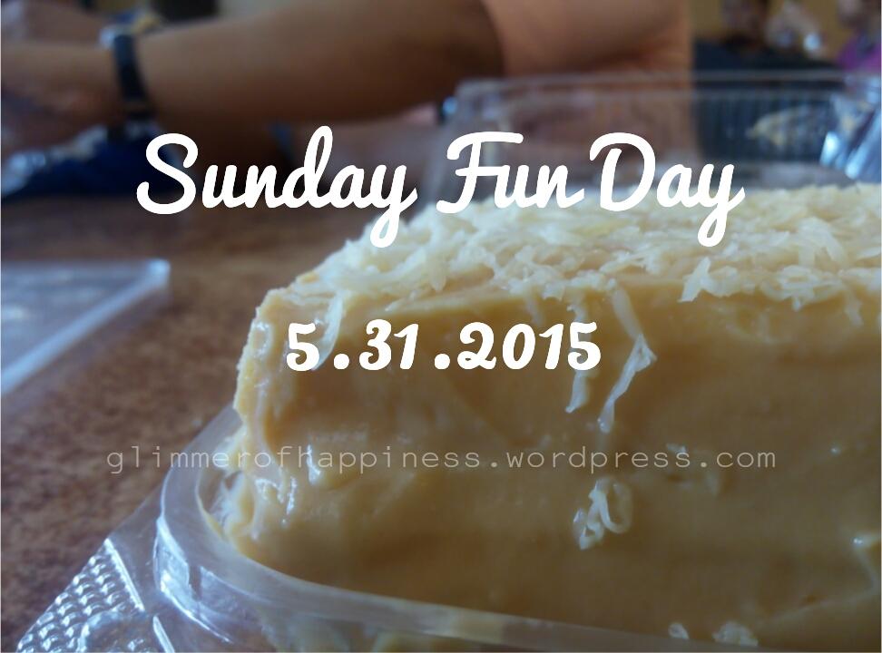 Sunday Fun Day5.31.2015